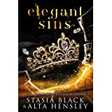 Elegant Sins: A Dark Secret Society Romance (Breaking Belles)