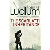 The Scarlatti Inheritance: Action, adventure, espionage and suspense from the master storyteller