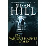 The Various Haunts Of Men: Simon Serrailler Book 1 (Simon Serrailler series)