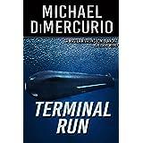 Terminal Run (The Michael Pacino Series Book 7)