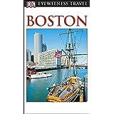 DK Eyewitness Boston (Travel Guide)