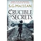 Crucible of Secrets: Alexander Seaton 3, from the author of the prizewinning Seeker series