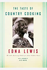 The Taste of Country Cooking: The 30th Anniversary Edition of a Great Southern Classic Cookbook Kindle Edition