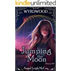 Jumping the Moon (Wyrdwood Welcome Book 2)