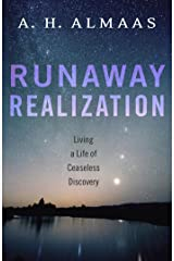 Runaway Realization: Living a Life of Ceaseless Discovery Kindle Edition