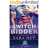 Switch Bidder: a Jock Hard novella