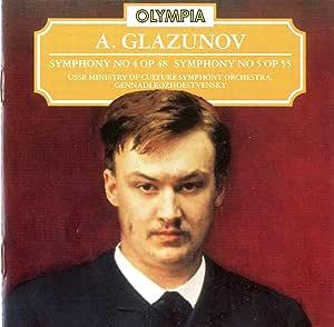 Glazunov: Sym No.4 Op48, Sym No.5, Op55