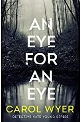 An Eye for an Eye (Detective Kate Young Book 1) Kindle Edition