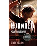 Hounded: The Iron Druid Chronicles, Book One: 01