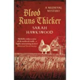 Blood Runs Thicker: The must-read mediaeval mysteries series (Bradecote & Catchpoll Book 8)
