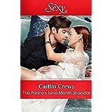 The Prince's Nine-Month Scandal (Scandalous Royal Brides Book 1)