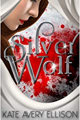 Silver Wolf (The Sworn Saga Book 2) Kindle Edition