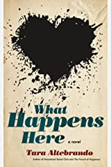 What Happens Here Kindle Edition