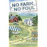 No Farm, No Foul (Farmer's Daughter Mystery Book 1)