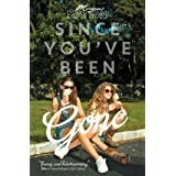 Since You've Been Gone (Volume 1)