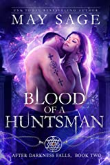 Blood of a Huntsman: A Vampire Paranormal Romance (After Darkness Falls Book 2) Kindle Edition