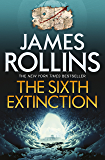 The Sixth Extinction (Sigma Force Novels Book 10) (English Edition)