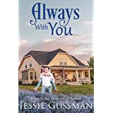 Always With You (Baxter Boys Book 1) A Sweet, Second Chance Romance