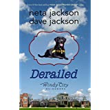 Derailed (Windy City Neighbors Book 2)