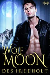 Wolf Moon (Hot Moon Rising #1) Kindle Edition