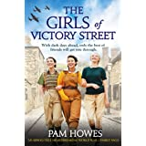 The Girls of Victory Street: An absolutely heartbreaking World War 2 family saga (The Bryant Sisters Book 1)