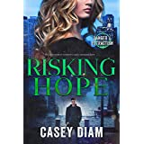 Risking Hope (Danger and Attraction Book 2)