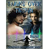 TAKING OVER TROFIM (The Dominion of Brothers Series Book 5)
