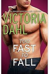 Too Fast To Fall (Jackson Hole) Kindle Edition