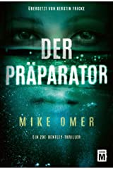 Der Präparator (Ein Zoe-Bentley-Thriller 1) (German Edition) Kindle Edition