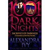 Sacrifice of Darkness: A Guardians of Eternity Novella