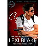 Close Cover: A Masters and Mercenaries Novel (Lexi Blake Crossover Collection Book 1)