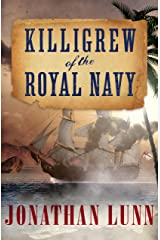 Killigrew of the Royal Navy (The Kit Killigrew Naval Adventures Book 1) Kindle Edition