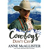 Cowboys Don't Cry (Tanner Brothers Book 1)