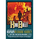 King Bullet: A Novel (Sandman Slim Book 12)
