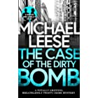 THE CASE OF THE DIRTY BOMB a totally gripping, breathlessly twisty crime mystery (Detective Roper and Hooley Mysteries Book 3