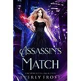 Assassin's Magic 5: Assassin's Match (A Novella)