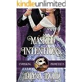 Masked Intentions (Unmasking Prometheus Book 1)