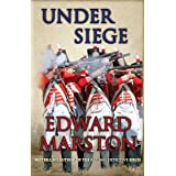 Under Siege: A highly charged adventure for Captain Daniel Rawson (Captain Rawson series Book 4)