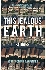 This Jealous Earth: Stories Kindle Edition