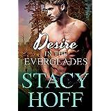 Desire in the Everglades (Desire Series Book 1) (English Edition)