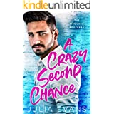 A Crazy Second Chance: A Billionaire Second Chance Romance (The McQueen Brothers Book 1)