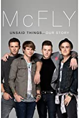 McFly - Unsaid Things...Our Story Kindle Edition