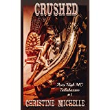 Crushed (Aces High MC - Tallahassee Book 1)