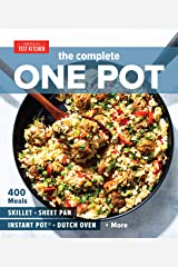 The Complete One Pot: 400 Meals for Your Skillet, Sheet Pan, Instant Pot®, Dutch Oven, and More (The Complete ATK Cookbook Series) Kindle Edition
