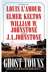 Ghost Towns Kindle Edition