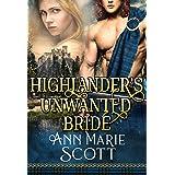 Highlander's Unwanted Bride: A Steamy Scottish Medieval Historical Romance (Sassenach Brides Book 1) (English Edition)