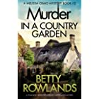 Murder in a Country Garden: A completely addictive English cozy murder mystery (A Melissa Craig Mystery Book 12)