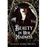 Beauty In Her Madness (Winterland Tale Book 3)