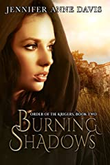 Burning Shadows: Order of the Krigers, Book 2 Kindle Edition