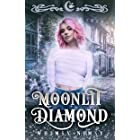 Moonlit Diamond: A Reverse Harem RomCom (Moonlit Falls Book 10)